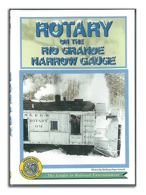 Rotary on the Rio Grande Narrow Gauge - DVD,CP039