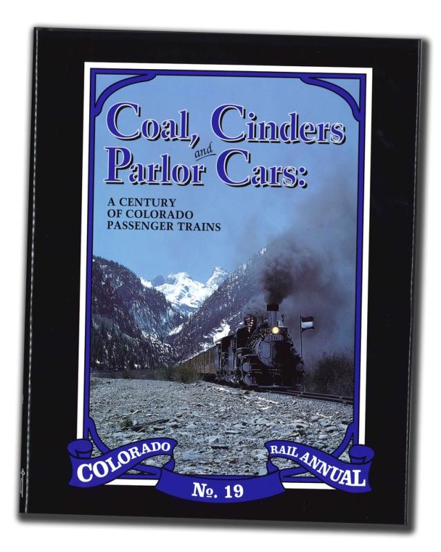 CRA NO. 19 - Coal, Cinders & Parlor Cars,SLC
