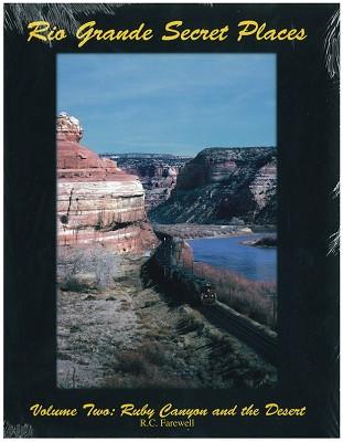 Rio Grande Secret Places Vol. Two - Ruby Canyon & the Desert,SLC2
