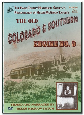 The Old Colorado & Southern Engine No. 9 - DVD,6