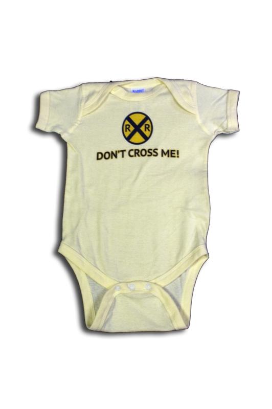 Don't Cross Me Onesie,T274