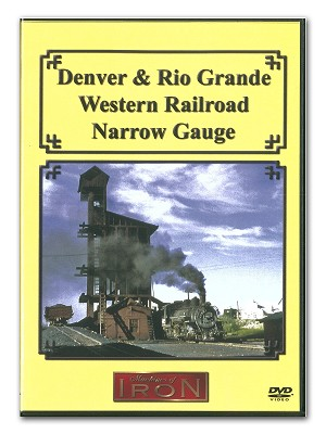 Denver & Rio Grande Western Railroad Narrow Gauge DVD