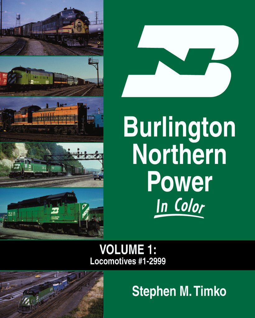 Burlington Northern Power In Color Volume 1:  #1 to 2999,1512