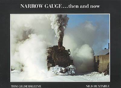 Narrow Gauge...then and now