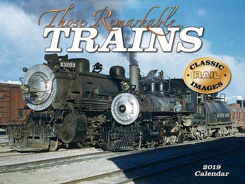 2019 Calendar Those Remarkable Trains