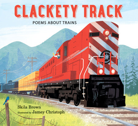 Clackety Track: Poems about Trains,9780763690472