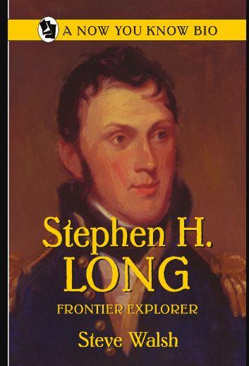 Stephen H. Long  Frontier Explorer